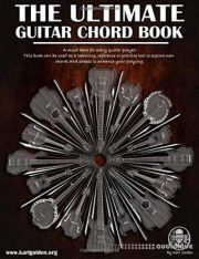 The Ultimate Guitar Chord Book (The Ultimate Guitar Series)