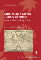 Studies on a Global History of Music: A Balzan Musicology Project
