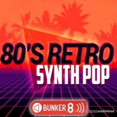 Bunker 8 Digital Labs 80s Retro Synth Pop 2