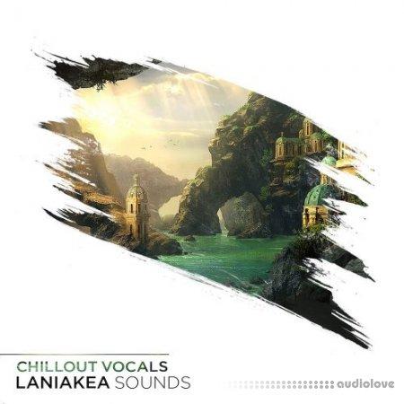 Laniakea Sounds Chillout Vocals