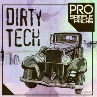 Pro Sample Packs Dirty Tech