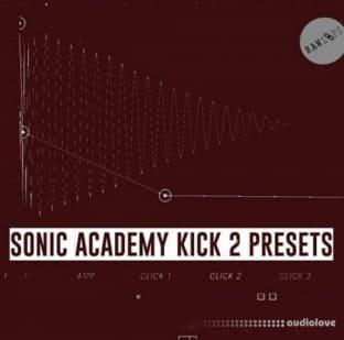Raw Loops Sonic Academy KICK 2 Plugin Presets