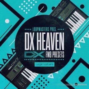 Loopmasters DX Heaven