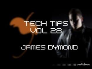 Sonic Academy Tech Tips Volume 28 James Dymond