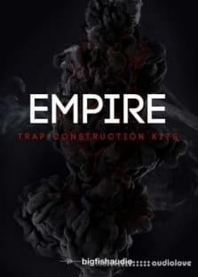 Big Fish Audio Empire Trap Construction Kits