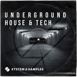 System 6 Samples Underground House and Tech