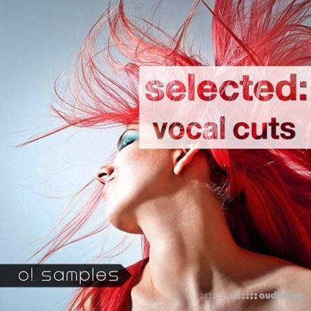 O! Samples Selected Vocal Cuts