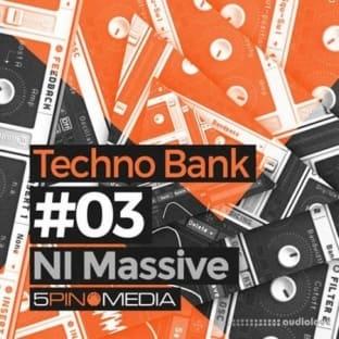 5Pin Media Techno Bank NI Massive