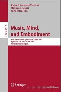 Music, Mind, and Embodiment: 11th International Symposium