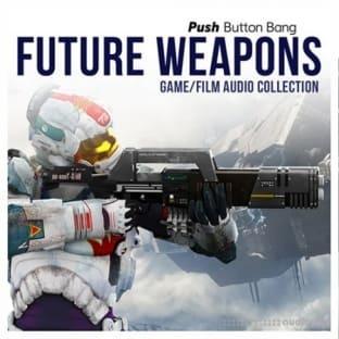 Push Button Bang Future Weapons
