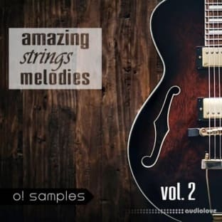O! Samples Amazing Strings Melodies Vol 2