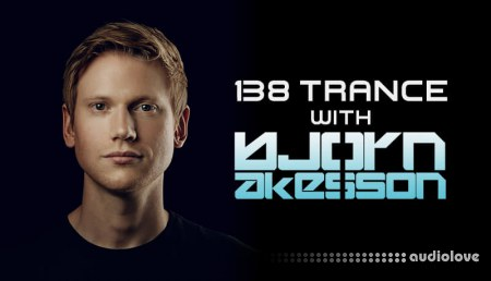 Sonic Academy How To Make 138 Trance with Bjorn Akesson
