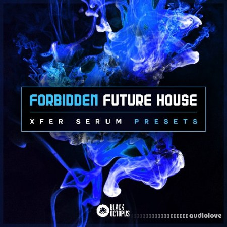 Black Octopus Sound Forbidden Future House