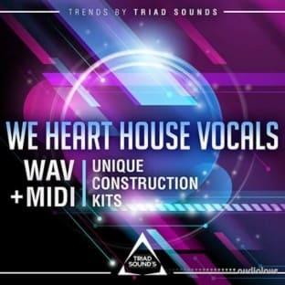 Triad Sounds We Heart House Vocals