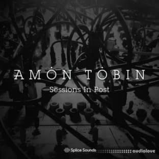 Splice Sounds Amon Tobin Sessions In Post