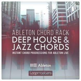Loopmasters Ableton Chord Rack Deep House and Jazz Chords