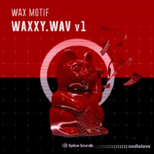 Splice Sounds Wax Motif Waxxy.wav v1
