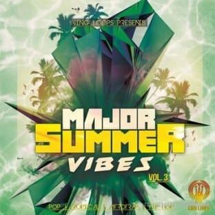 King Loops Major Summer Vibes Vol.3