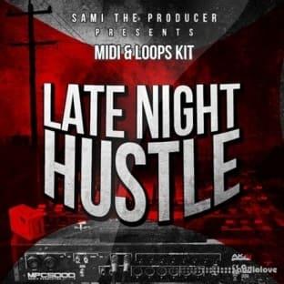 Sami The Producer Late Night Hustle