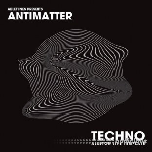 Abletunes Antimatter Techno Ableton Template