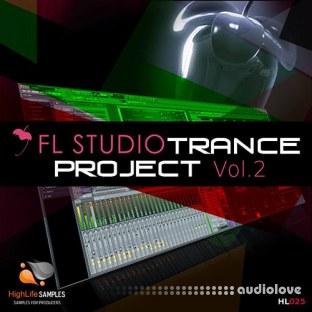 HighLife Samples FL Studio Trance Project Vol.2