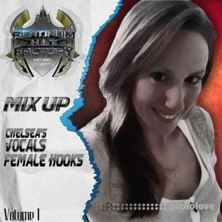 Platinum Hit Factory Mix Up Chelseas Vocals Female Hooks Vol.1