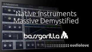 BassGorilla Native Instruments Massive Demystified