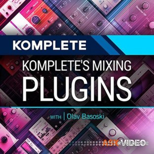 Ask Video Komplete 201 Komplete's Mixing Plugins