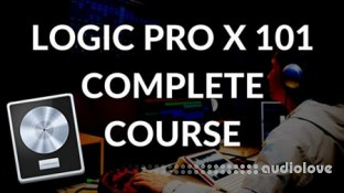 SkillShare Logic Pro X 101 Go From Total Beginner to Advanced in this Logic Pro X Complete Guide
