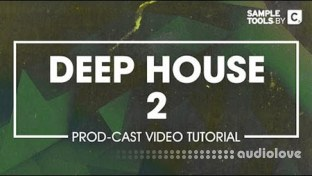 Sample Tools by CR2 Deep House 2 Production