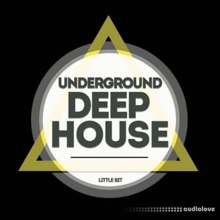 Little Bit Underground Deep House