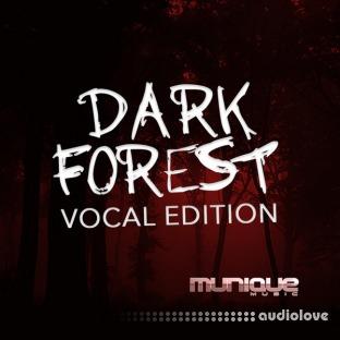 Munique Music Dark Forest Vocal Edition