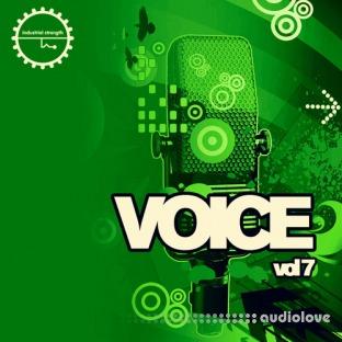 Industrial Strength Voice Vol.7