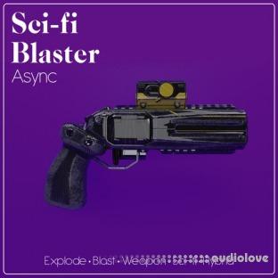 Async Audio Sci-Fi Blaster