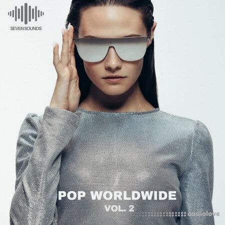 Seven Sounds Pop WorldWide Volume 2