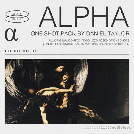 Daniel Taylor Alpha (One Shot Kit)
