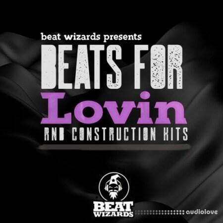 Beat Wizards Beats For Lovin
