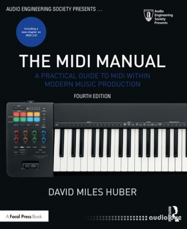 The MIDI Manual: A Practical Guide to MIDI within Modern Music Production