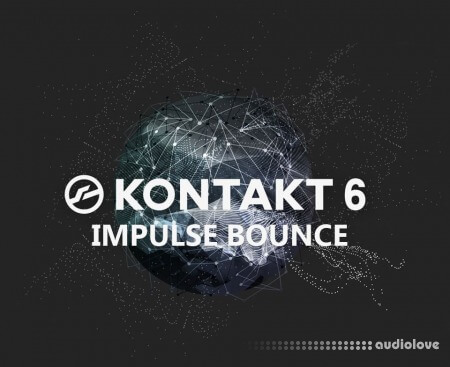 NI Kontakt 6 (Impulse Bounce)
