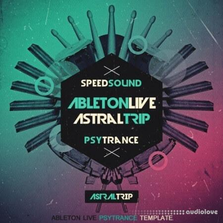 Speedsound Ableton Live Psytrance Template Astral Trip