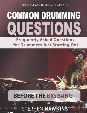Common Drumming Questions: Frequently Asked Questions for Drummers Just Starting Out