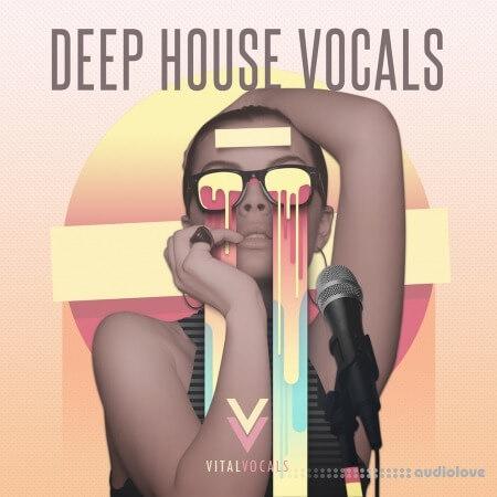 Vital Vocals Deep House Vocals