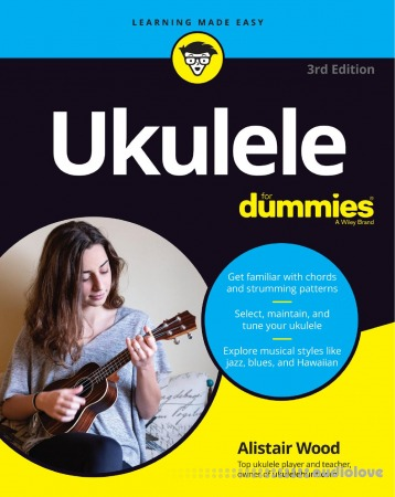 Ukulele For Dummies, 3rd Edition