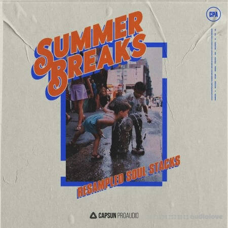 Capsun ProAudio Summer Breaks Resampled Soul Stacks