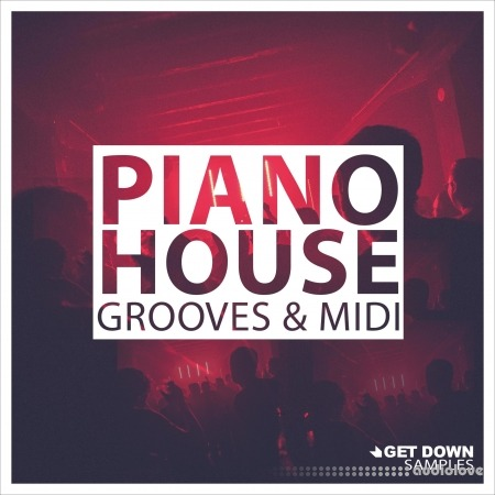 Get Down Samples Piano House Grooves Vol.1