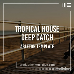 Production Music Live Catch Deep House Ableton Template