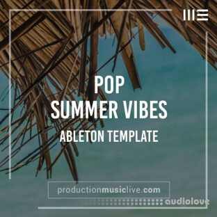 Production Music Live Summer Vibes Pop Ableton Template