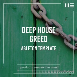 Production Music Live Deep House Greed Ableton Template