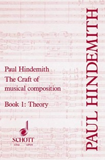 The Craft of Musical Composition: Book 1: Theoretical Part
