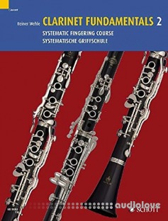Clarinet Fundamentals 2: Systematic Fingering Course